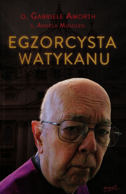 okładka Egzorcysta Watykanu, Książka | Gabriele Amorth, Angela Musolesi