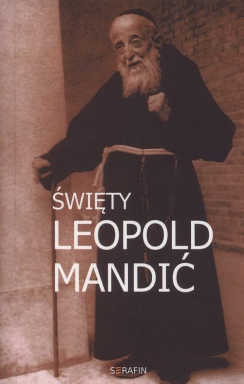 okładka Święty Leopold Mandić, Książka | Miszczyński Marek