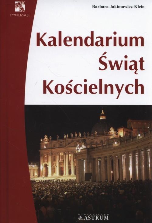 okładka Kalendarium świąt kościelnych, Książka | Barbara Jakimowicz-Klein