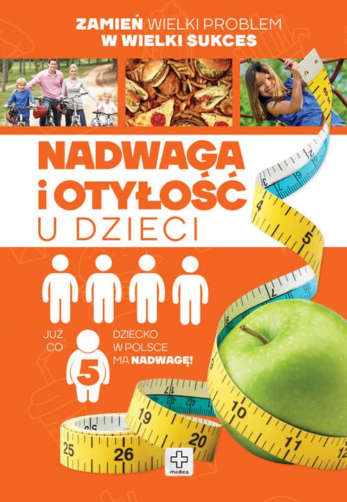 okładka Nadwaga i otyłość u dzieci, Książka |