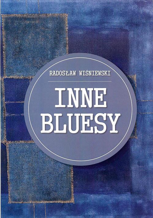 okładka Inne bluesy, Książka | Wiśniewski Radosław