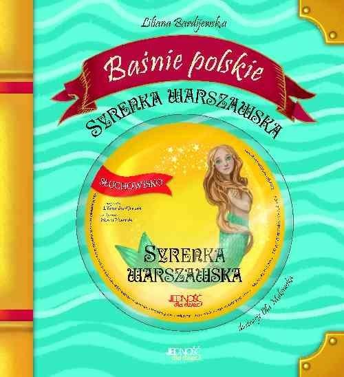 okładka Baśnie polskie Syrenka warszawska + CD, Książka | Bardijewska Liliana