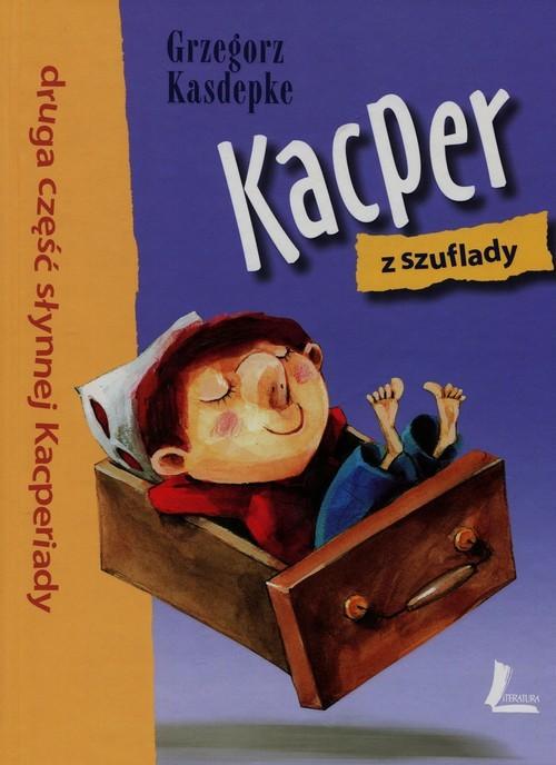 okładka Kacper z szuflady Część 2książka      Kasdepke Grzegorz