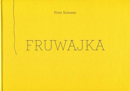 okładka Fruwajka, Książka | Sommer Piotr