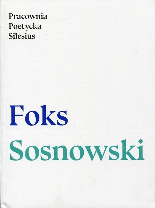 okładka Pracownia poetycka Silesius, Książka   Darek Foks, Andrzej Sosnowski