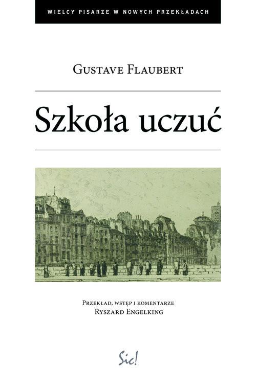 okładka Szkoła uczuć, Książka | Flaubert Gustave