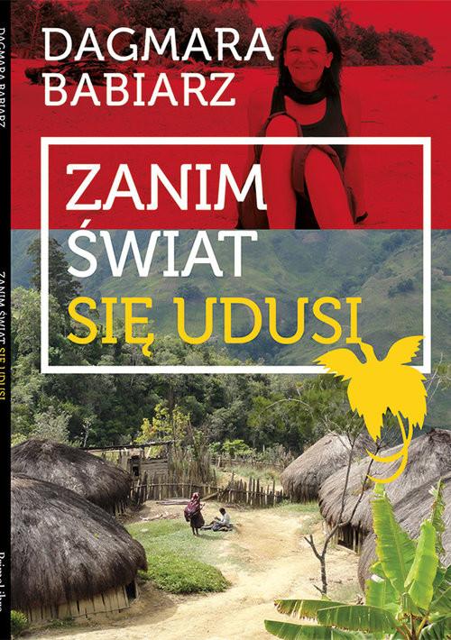 okładka Zanim świat się udusi, Książka | Babiarz Dagmara