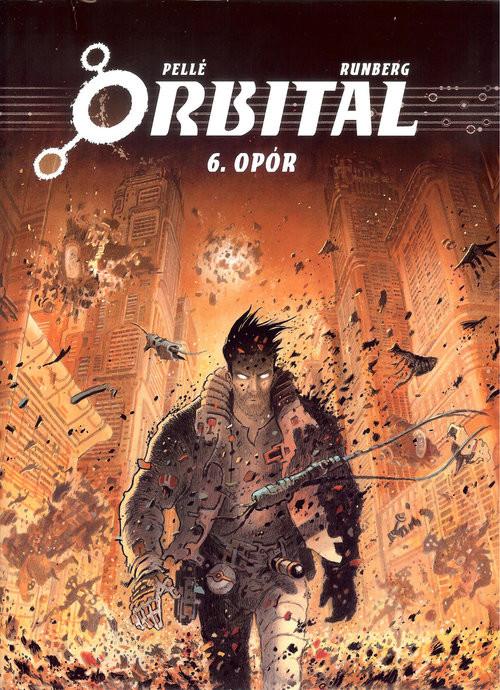okładka Orbital 6 Opór, Książka | Serge Pelle, Sylvain Runberg