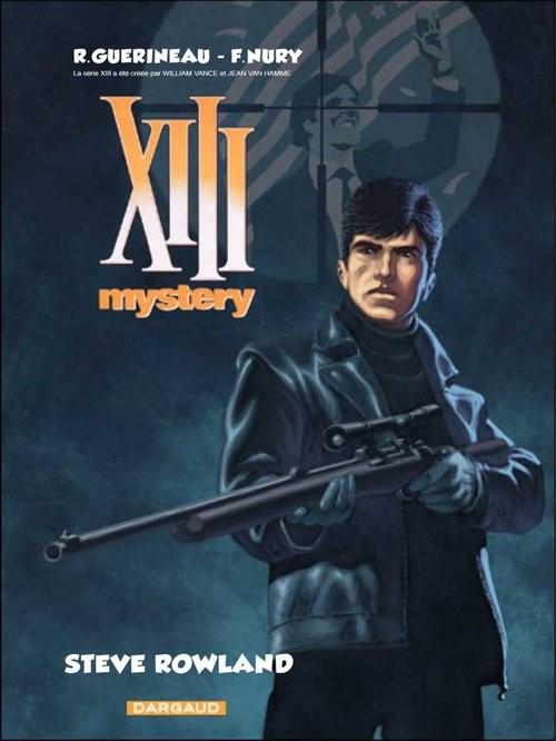 okładka XIII Mystery 5 Steve Rowland, Książka | R. Guerineau, F. Nury