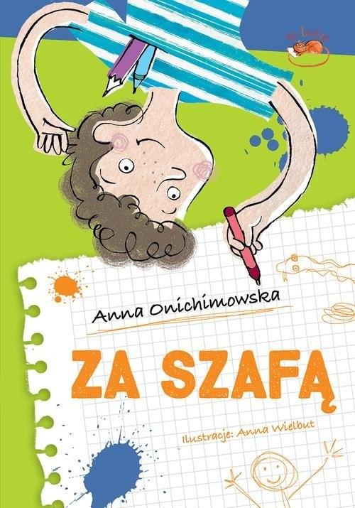 okładka Za szafą, Książka   Onichimowska Anna