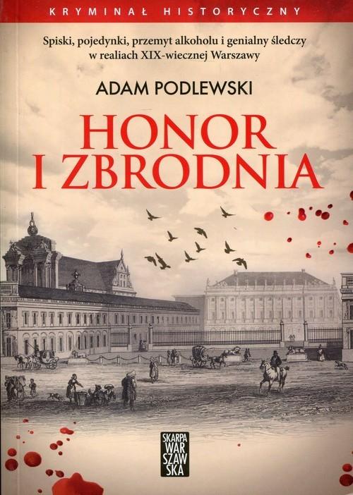 okładka Honor i zbrodnia, Książka | Podlewski Adam