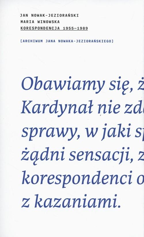 okładka Korespondecja 1955-89 J.Nowak-Jeziorański M.Winowska, Książka | Jan Nowak-Jeziorański, Maria Winowska