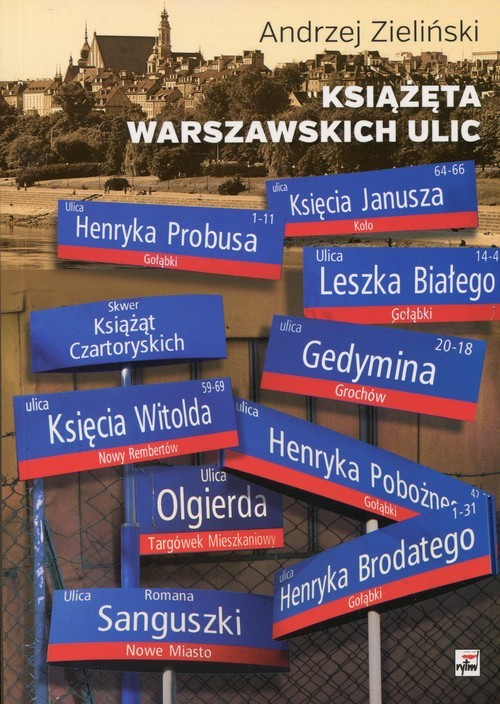 okładka Książęta warszawskich ulic, Książka | Zieliński Andrzej