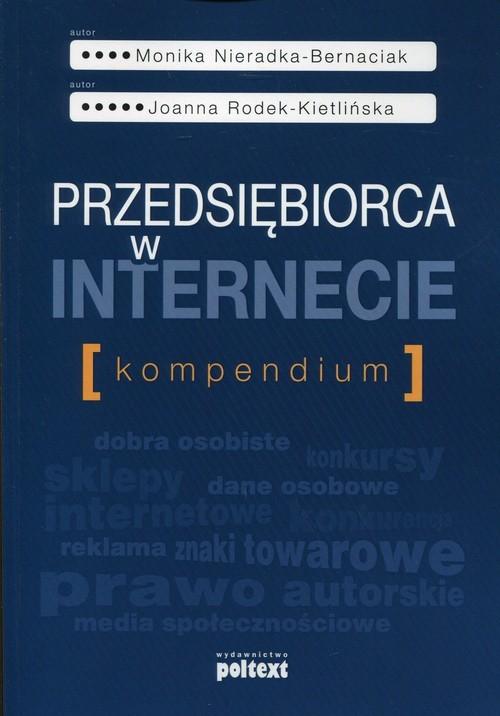 okładka Przedsiębiorca w internecie Kompedium, Książka | Monika Nieradka-Bernaciak, J Rodek-Kietlińska
