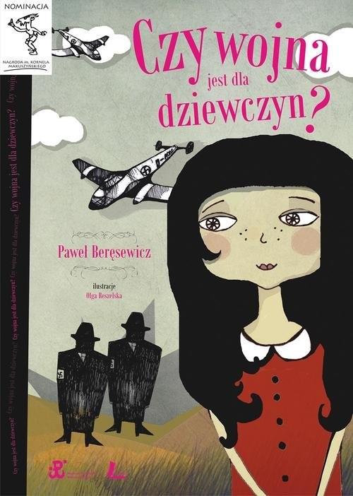 okładka Czy wojna jest dla dziewczyn, Książka | Paweł Beręsewicz