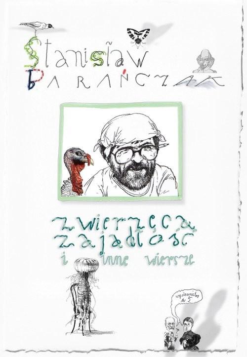 okładka Zwierzęca zajadłość i inne wiersze, Książka | Barańczak Stanisław