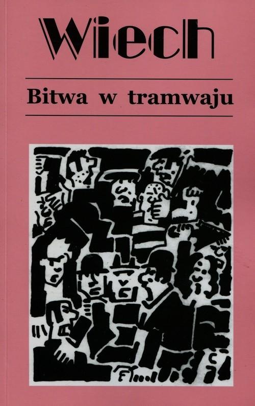 okładka Bitwa w tramwaju Tom 1książka |  | Wiechecki Stefan Wiech