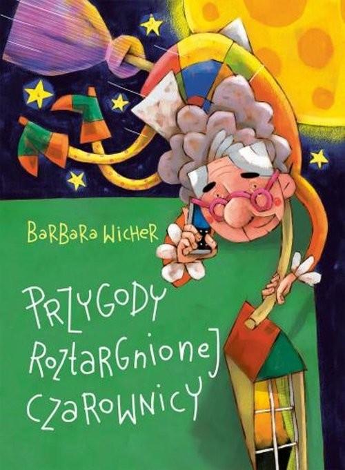 okładka Przygody roztargnionej czarownicy, Książka | Barbara Wicher