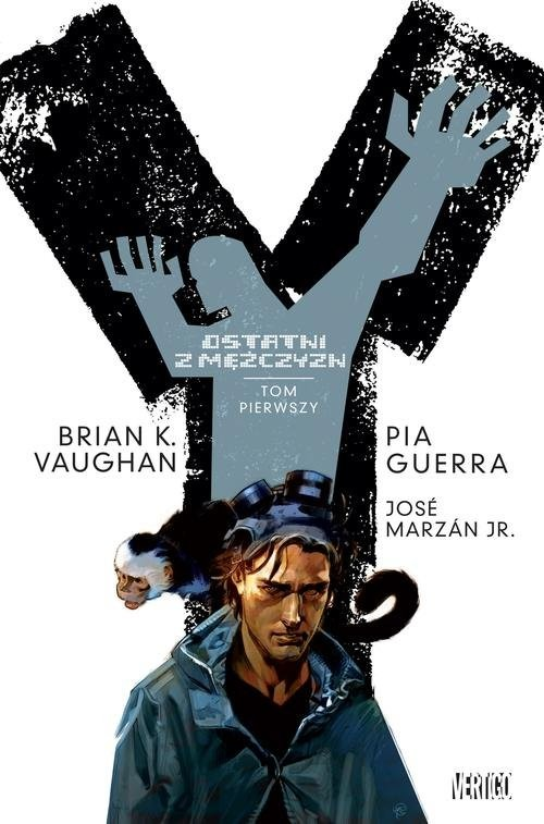 okładka Y ostatni z mężczyzn, Książka | Brian K. Vaughan, Pia Guerra, Jr. Jose Marzan