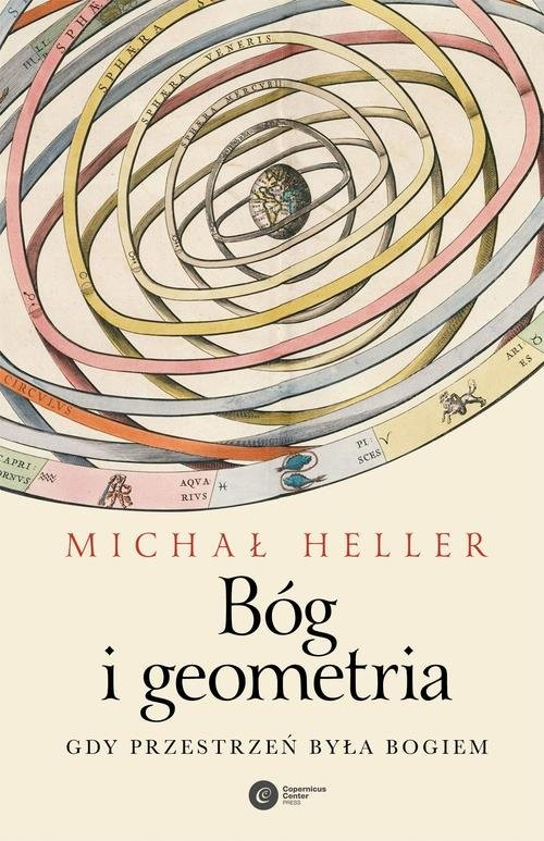 okładka Bóg i geometria Gdy przestrzeń była Bogiem, Książka | Heller Michał