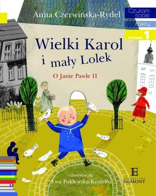 okładka Czytam sobie Wielki Karol i mały Lolek, Książka | Czerwińska-Rydel Anna