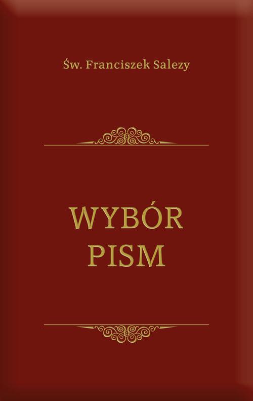 okładka Wybór pism, Książka | Franciszek Salezy Św.