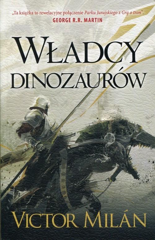 okładka Władcy dinozaurów, Książka | Milan Victor
