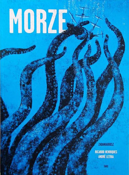 okładka Morze, Książka | Ricardo Henriques, Andre Letria