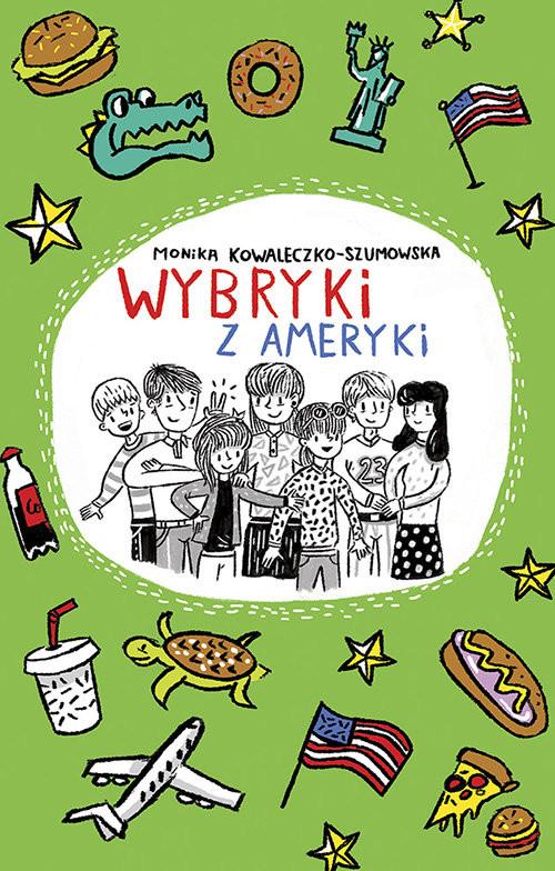 okładka Wybryki z Ameryki, Książka | Kowaleczko-Szumowska Monika