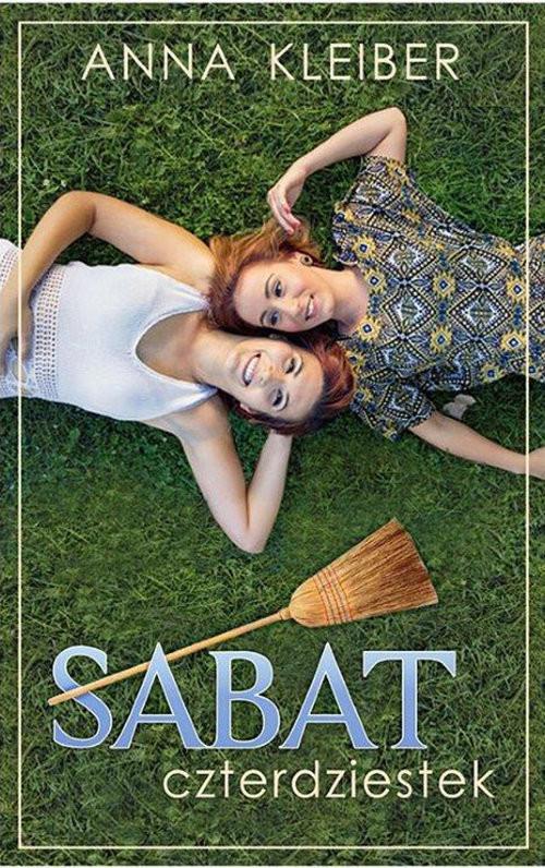 okładka Sabat Czterdziestek, Książka | Kleiber Anna