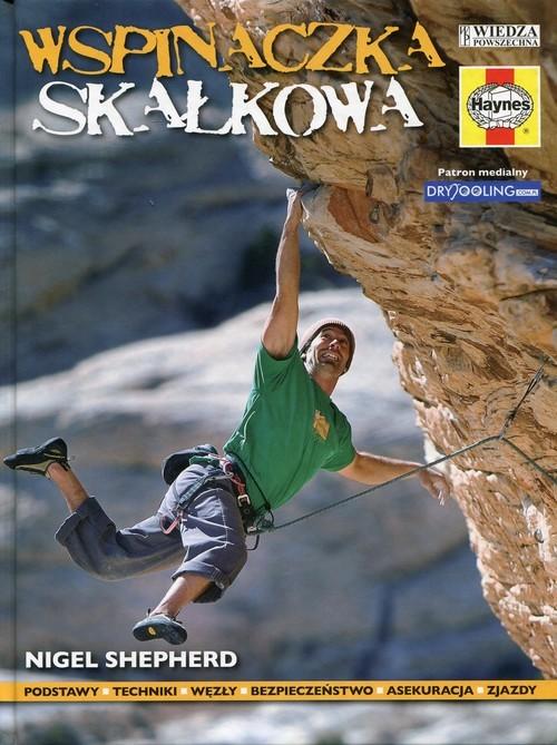 okładka Wspinaczka skałkowa, Książka | Shepherd Nigel