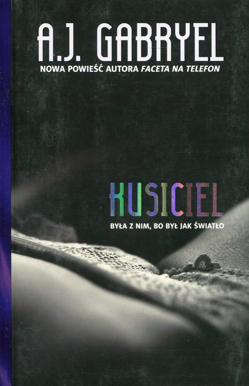okładka Kusiciel, Książka | A.J. Gabryel