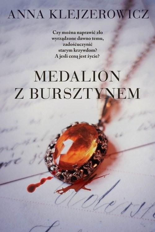 okładka Medalion z bursztynem, Książka | Anna Klejzerowicz