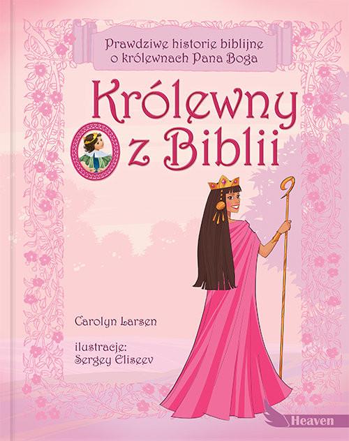 okładka Królewny z Biblii, Książka   Larson Carolyn