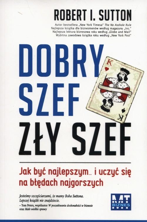 okładka Dobry szef zły szef, Książka | Robert I. Sutton