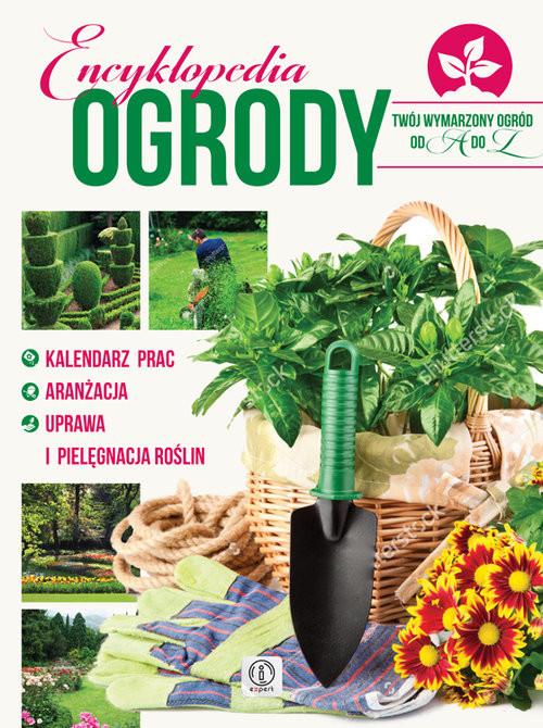 okładka Encyklopedia Ogrody, Książka   Mazik Michał
