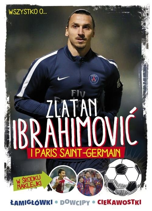 okładka Zlatan Ibrahimovic i Paris Saint-Germain, Książka |