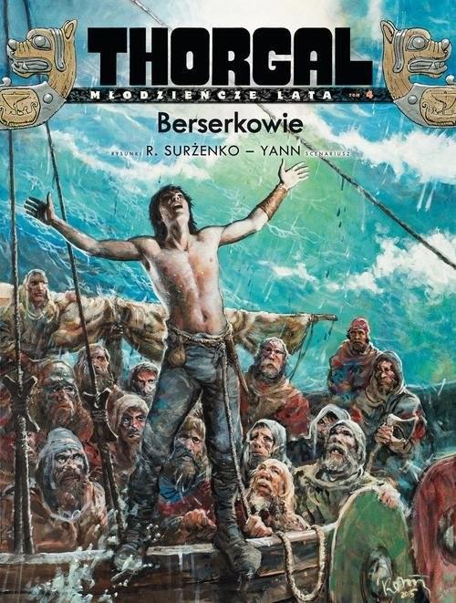 okładka Berserkowie Tom 4 Thorgal Młodzieńcze Lataksiążka |  | Yann