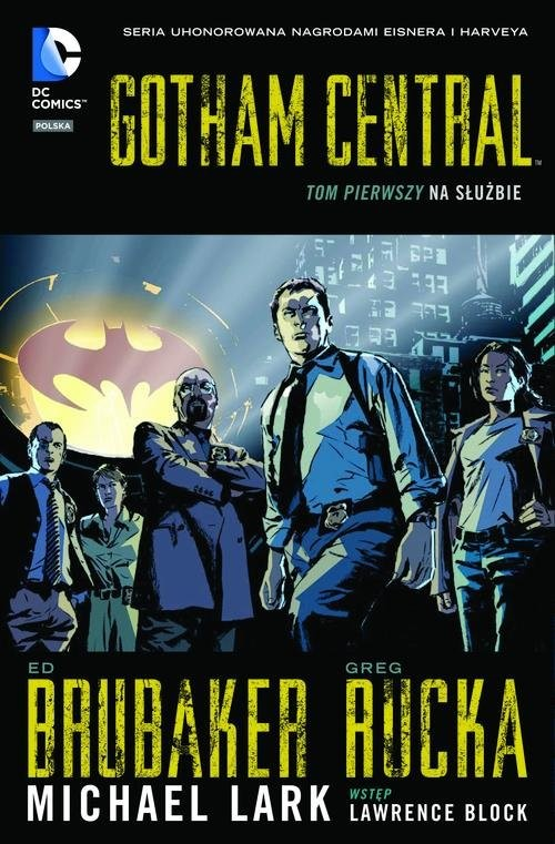 okładka Gotham Central Tom 1 Na służbieksiążka |  | Ed Brubaker