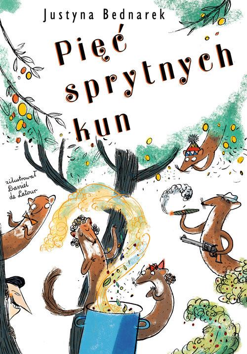 okładka Pięć sprytnych kun, Książka | Justyna Bednarek