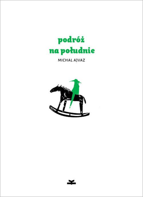 okładka Podróż na południe, Książka | Ajvaz Michal