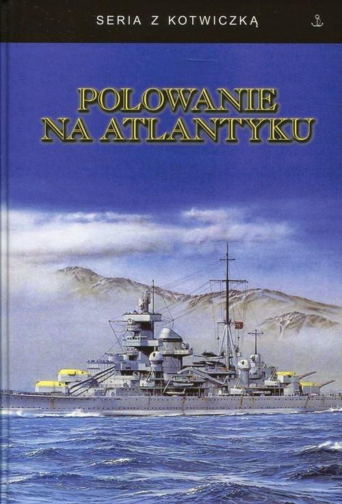 okładka Polowanie na Atlantyku, Książka |