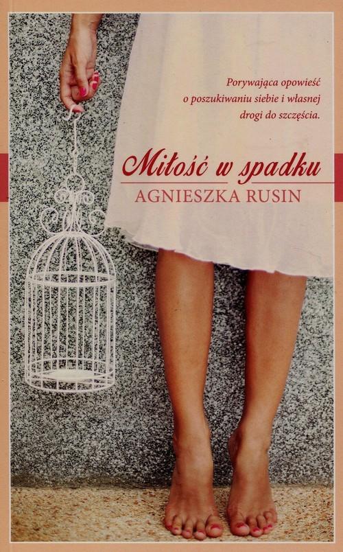 okładka Miłość w spadku, Książka | Rusin Agnieszka