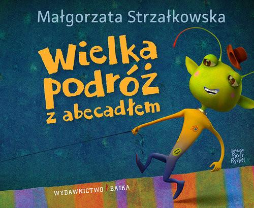 okładka Wielka podróź z abecadłem, Książka | Strzałkowska Małgorzata