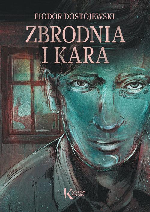 okładka Zbrodnia i kara, Książka | Dostojewski Fiodor