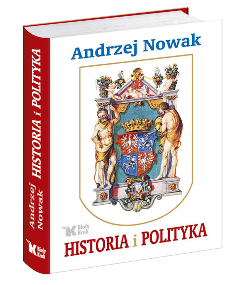 okładka Historia i polityka, Książka | Andrzej Nowak