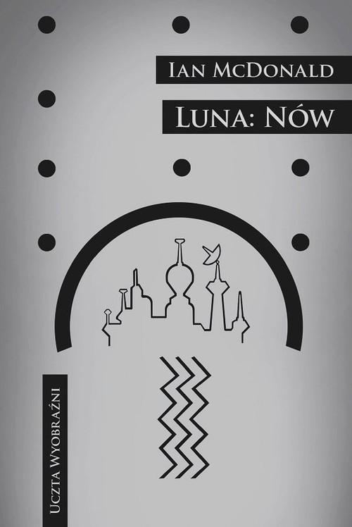 okładka Luna Nów, Książka | McDonald Ian