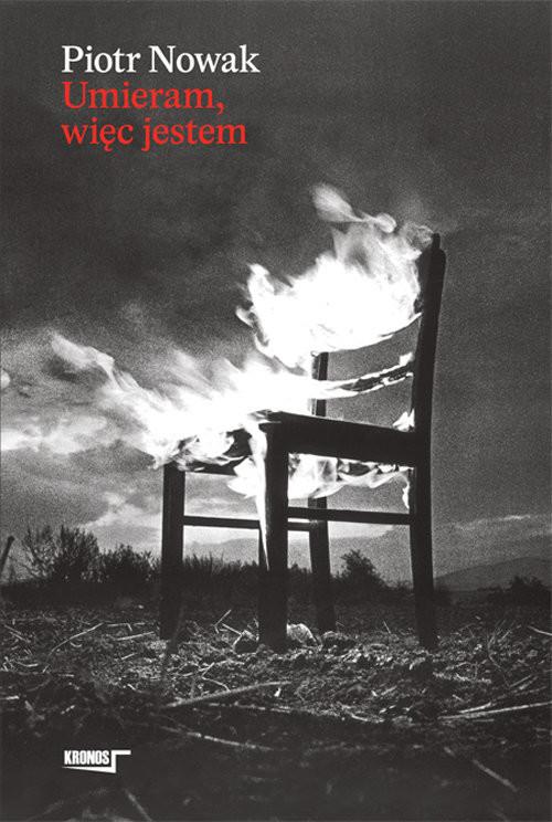 okładka Umieram więc jestem, Książka | Nowak Piotr