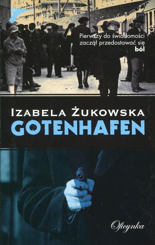 okładka Gotenhafen, Książka   Żukowska Izabela