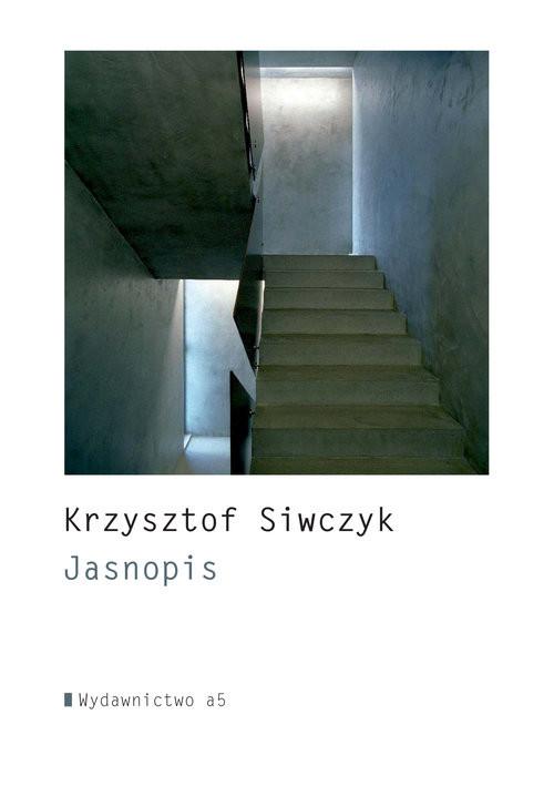 okładka Jasnopis, Książka | Siwczyk Krzysztof